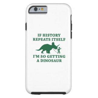 History Repeats Tough iPhone 6 Case