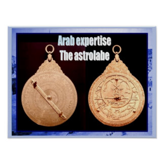 History,Rise of Islam, Arab Expertise, Astrolabe Poster