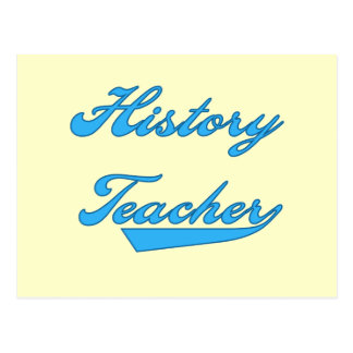 History Teacher Blue T-shirts and Gifts Postcard