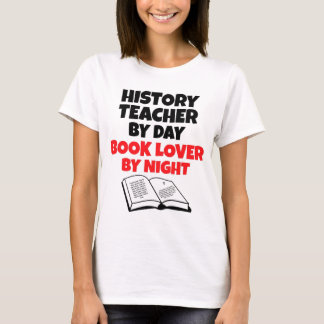 History Teacher by Day Book Lover by Night T-Shirt