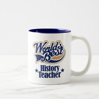 History Teacher Gift For (Worlds Best) Two-Tone Coffee Mug