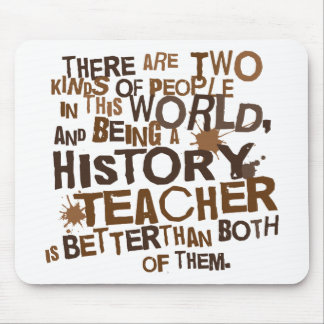 History Teacher Gift Mouse Pad