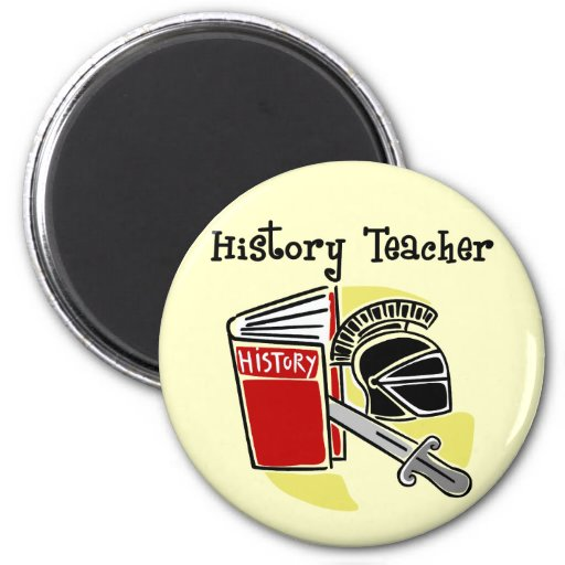 History Teacher Gifts 2 Inch Round Magnet