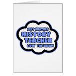 History Teacher .. Livin' The Dream Cards