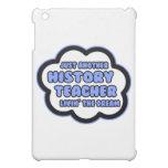 History Teacher .. Livin' The Dream iPad Mini Covers