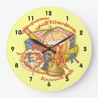 History Teacher Motto Large Clock