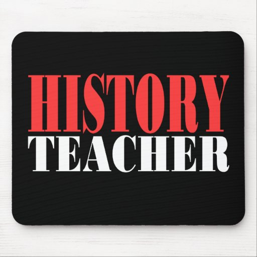 History Teacher Mouse Pad