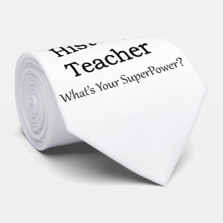 History Teacher Neck Tie