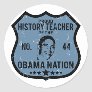 History Teacher Obama Nation Classic Round Sticker