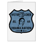History Teacher Obama Nation Greeting Card