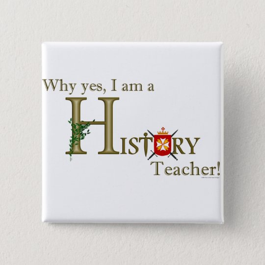 History Teacher Pinback Button