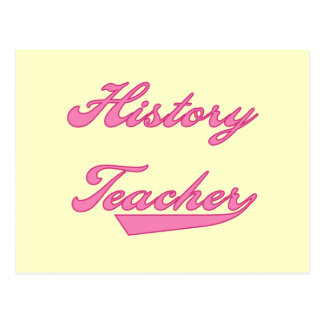 History Teacher Pink Tshirts and Gifts Postcard
