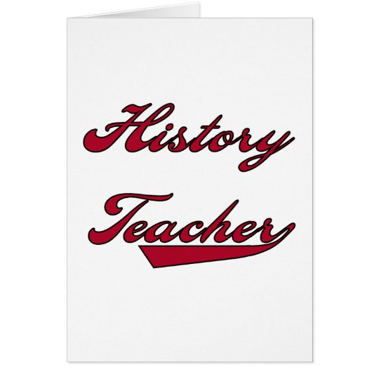 History Teacher Red T shirts and Gifts Card