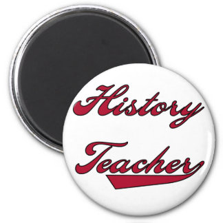 History Teacher Red Tshirts and Gifts 2 Inch Round Magnet