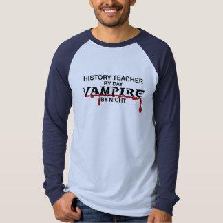 History Teacher Vampire by Night Shirt