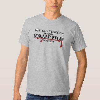 History Teacher Vampire by Night T Shirt