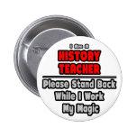 History Teacher...Work My Magic Button