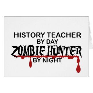 History Teacher Zombie Hunter Greeting Cards
