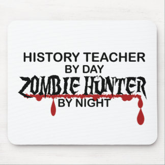 History Teacher Zombie Hunter Mouse Pad