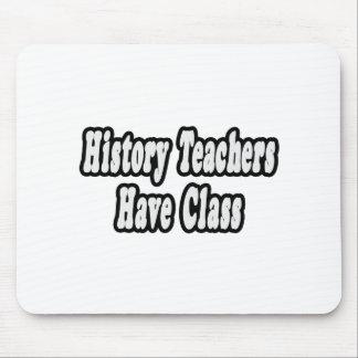 History Teachers Have Class Mouse Mats