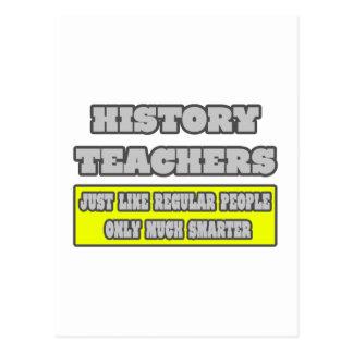 History Teachers...Much Smarter Postcard