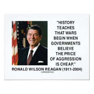 History Wars Begin Price Of Aggression Is Cheap 4.25x5.5 Paper Invitation Card
