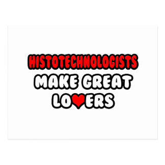 Histotechnologists Make Great Lovers Postcard