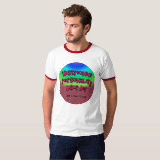 Histrionic Personality Disorder Ringer T-Shirt