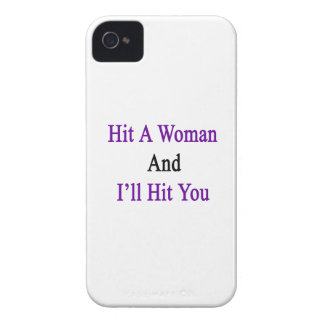 Hit A Woman And I'll Hit You Case-Mate iPhone 4 Case