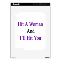 Hit A Woman And I'll Hit You iPad 3 Decal