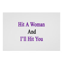 Hit A Woman And I'll Hit You Poster