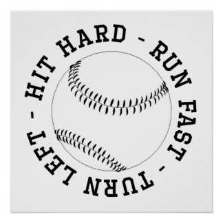 Hit Hard Run Fast Turn Left Poster