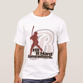 Hit it hard with Baseballisms T-Shirt