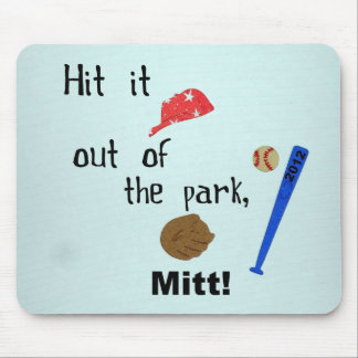Hit it out of the park, Mitt 2012 Mouse Pad