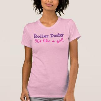 Hit like a girl!, Roller Derby T Shirt