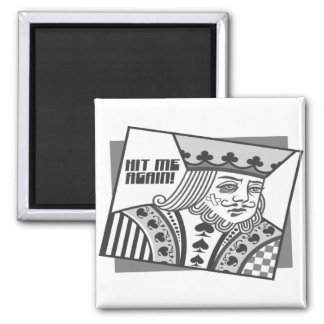Hit Me Again 2 Inch Square Magnet