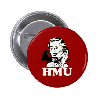 Hit Me Up - HMU 2 Inch Round Button