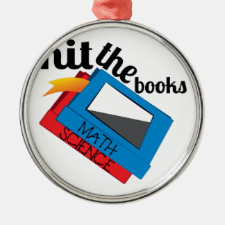 Hit The Books Metal Ornament