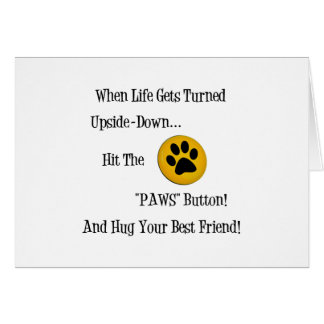 HIT THE 'PAWS' BUTTON ws ~~.png Card