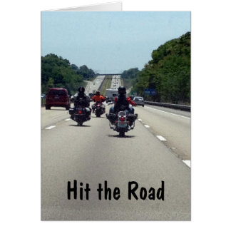 HIT THE ROAD=MOTORCYCLE STYLE BIRTHDAY GREETING CARD