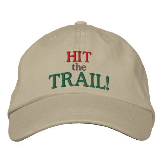 Hit the Trail! Embroidered Baseball Cap