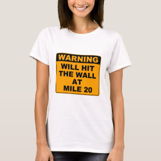 Hit the Wall T-Shirt