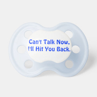 """""""Hit You Back"""" Baby Pacifier"""