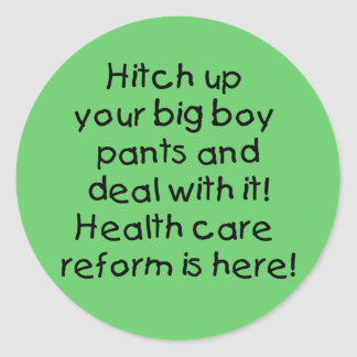 Hitch Up Your Big Boy Pants t-shirts, hoodies,mugs Round Stickers