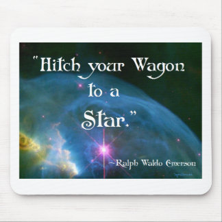 Hitch Your Wagon Mouse Pad