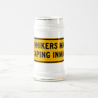 Hitchhikers Might Be Escaping,Traffic Sign, USA Beer Stein
