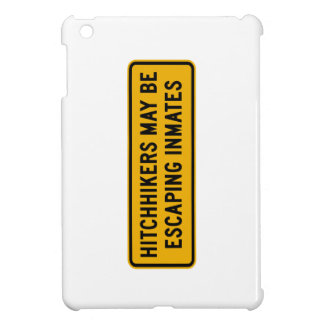 Hitchhikers Might Be Escaping,Traffic Sign, USA iPad Mini Cover