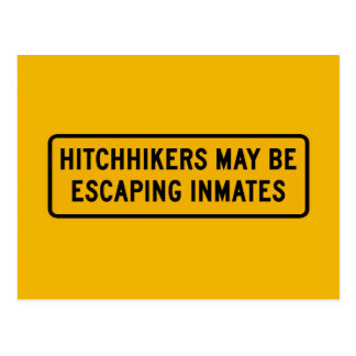 Hitchhikers Might Be Escaping,Traffic Sign, USA Postcard