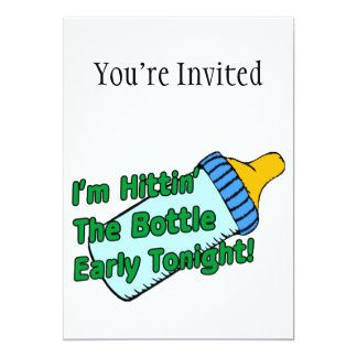 Hittin The Bottle Early Card
