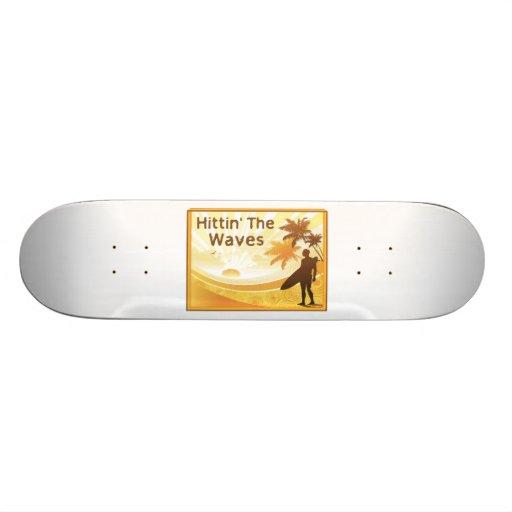 Hittin' The Waves Surfer On The Beach Skateboard